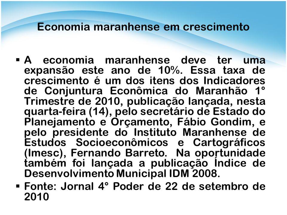 Economia maranhense em crescimento