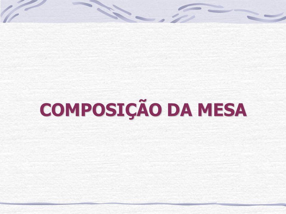 COMPOSIÇÃO DA MESA