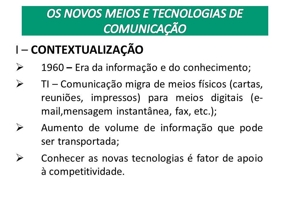 OS NOVOS MEIOS E TECNOLOGIAS DE COMUNICAÇÃO