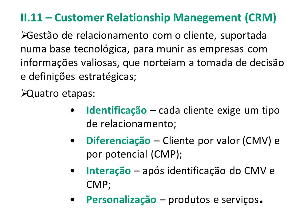 II.11 – Customer Relationship Manegement (CRM)