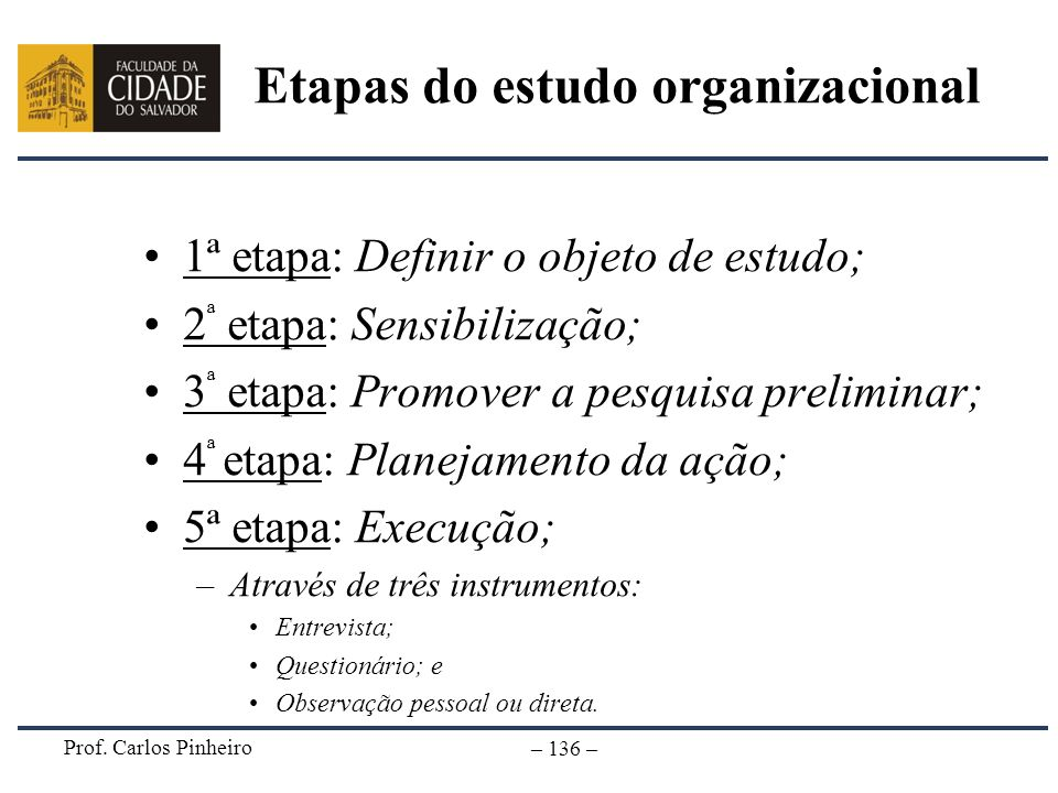 Etapas do estudo organizacional