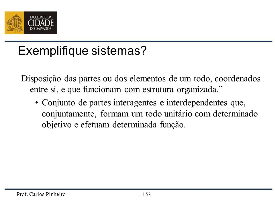 Exemplifique sistemas