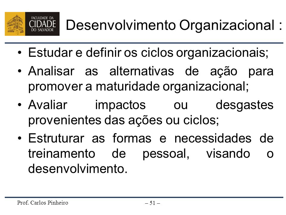 Desenvolvimento Organizacional :