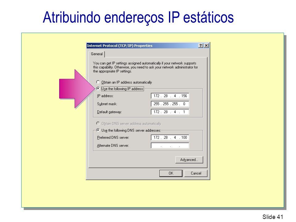 Atribuindo endereços IP estáticos