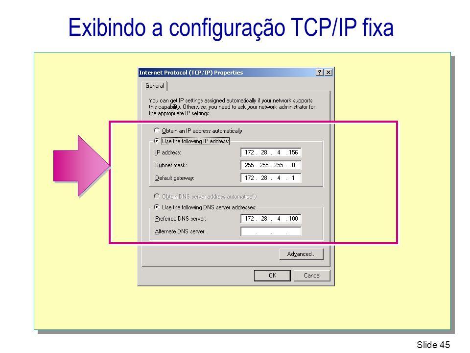 Exibindo a configuração TCP/IP fixa
