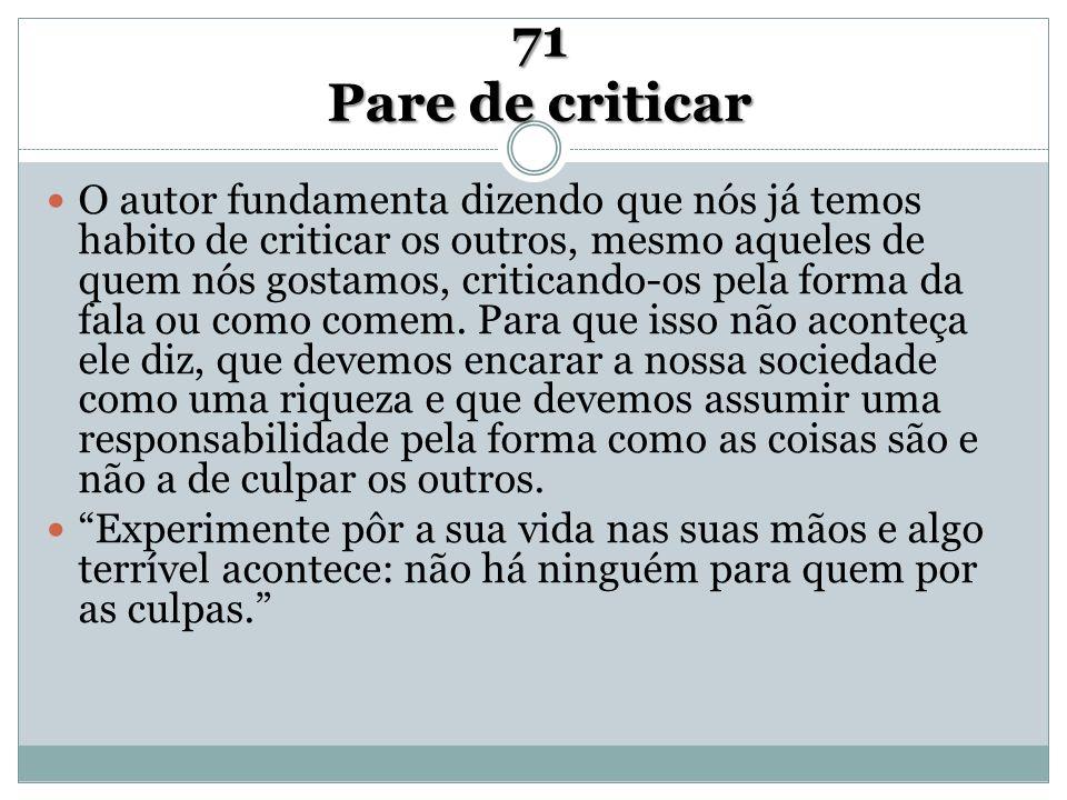 71 Pare de criticar