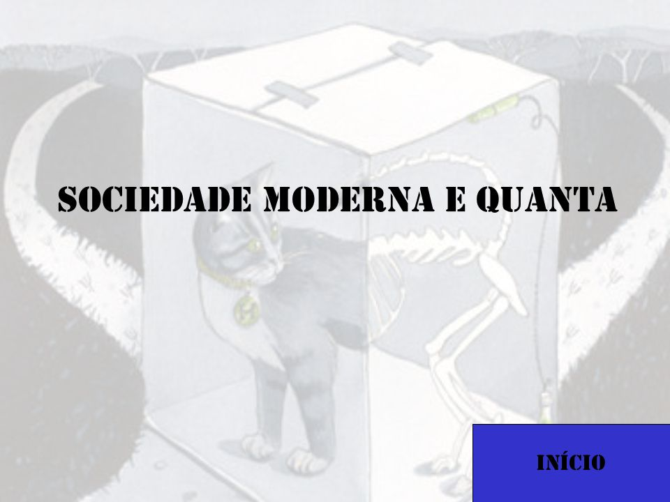 Sociedade Moderna e quanta