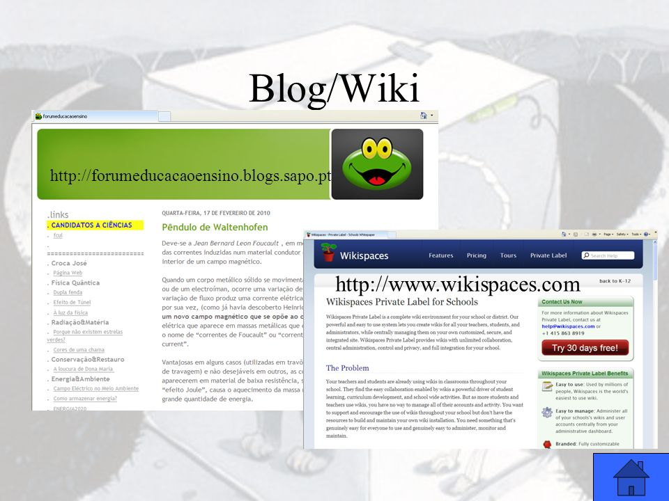 Blog/Wiki http://www.wikispaces.com