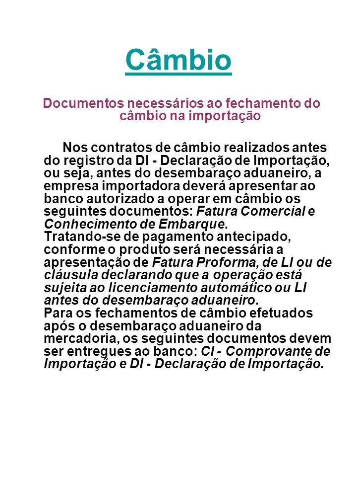 Documentos necessários ao fechamento do câmbio na importação