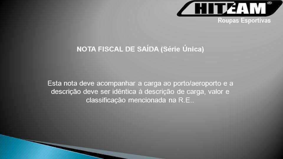 NOTA FISCAL DE SAÍDA (Série Única)