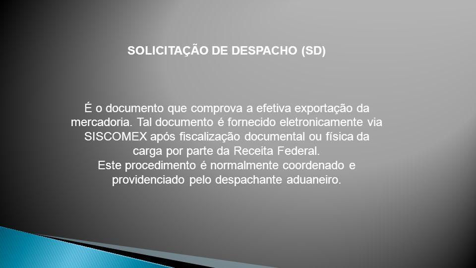 SOLICITAÇÃO DE DESPACHO (SD)