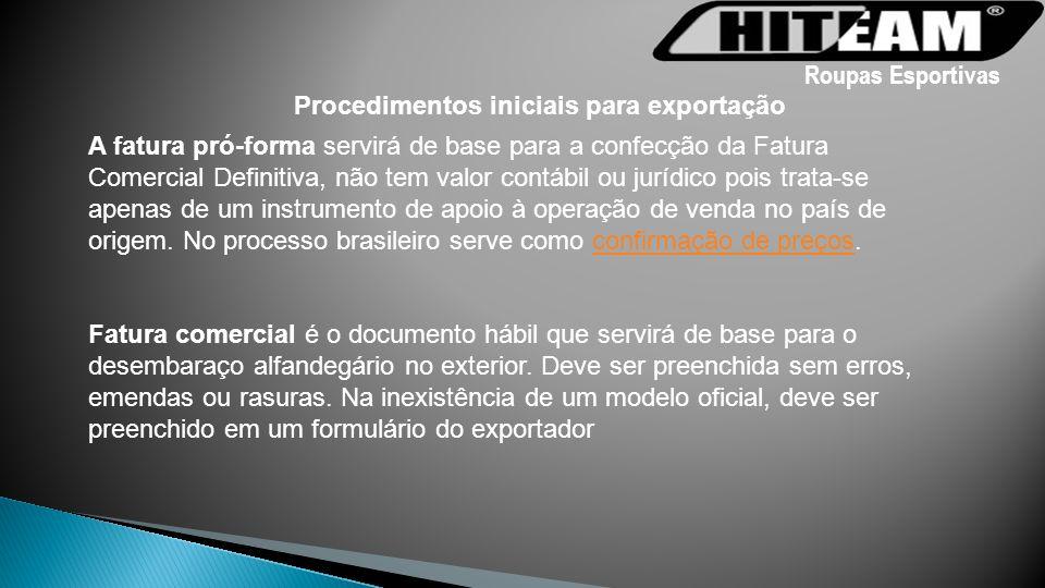 Roupas Esportivas Procedimentos iniciais para exportação.
