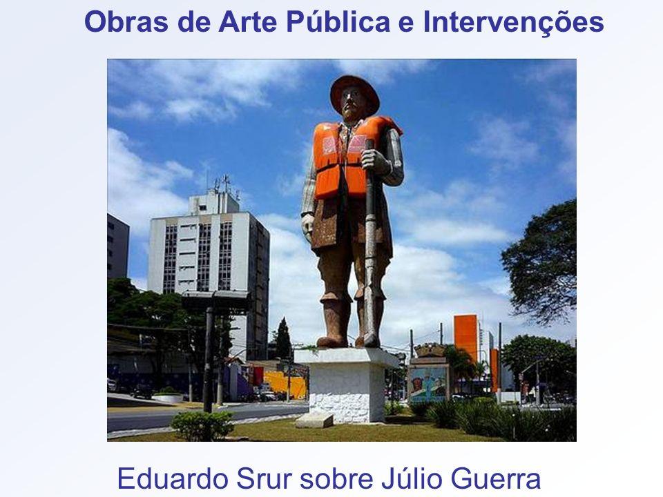 Obras de Arte Pública e Intervenções