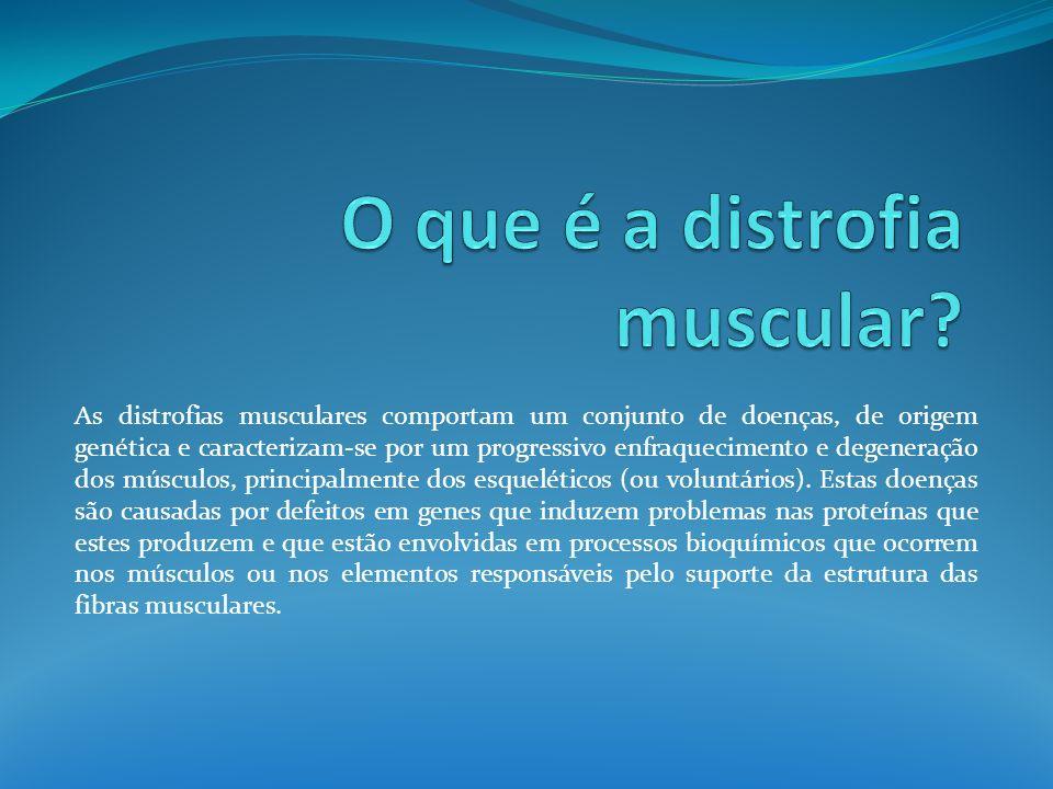 O que é a distrofia muscular