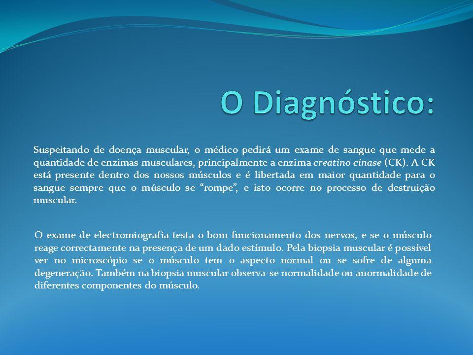 O Diagnóstico: