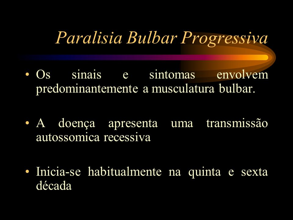 Paralisia Bulbar Progressiva
