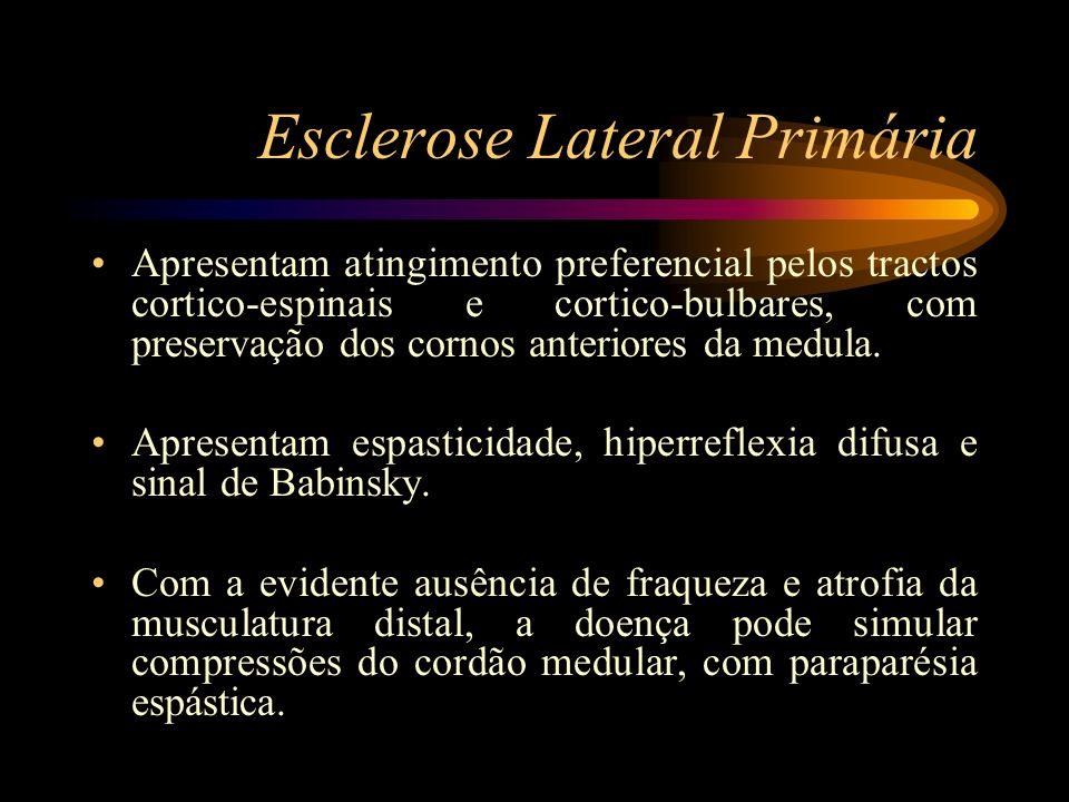 Esclerose Lateral Primária