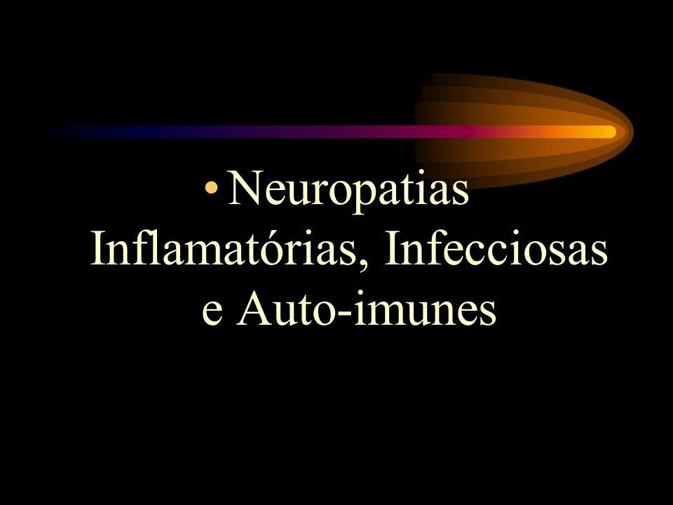 Neuropatias Inflamatórias, Infecciosas e Auto-imunes