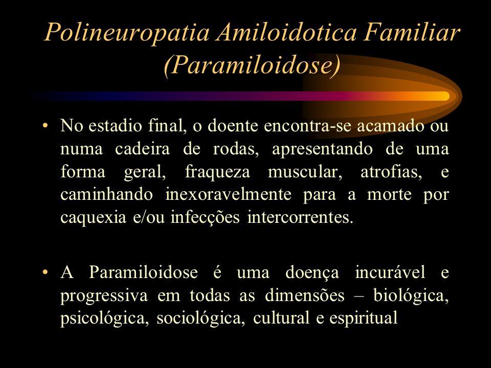 Polineuropatia Amiloidotica Familiar (Paramiloidose)