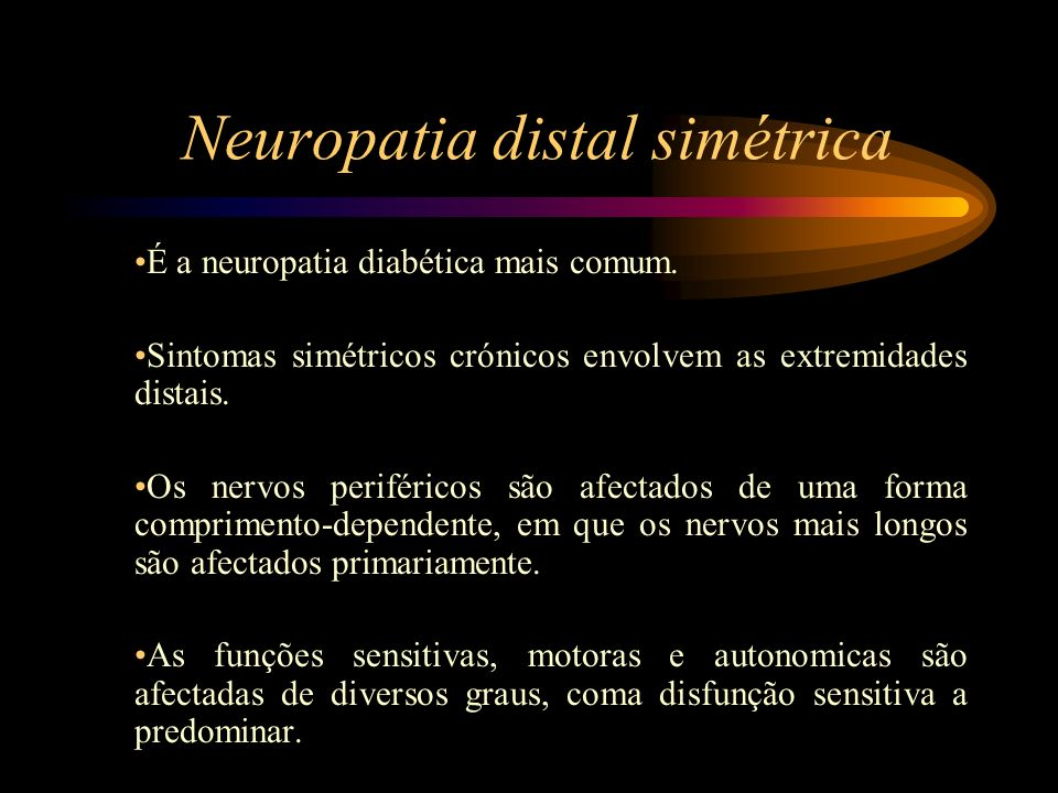 Neuropatia distal simétrica