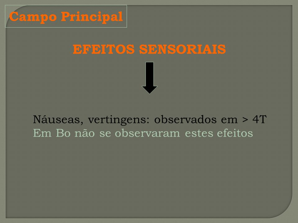 Campo Principal EFEITOS SENSORIAIS