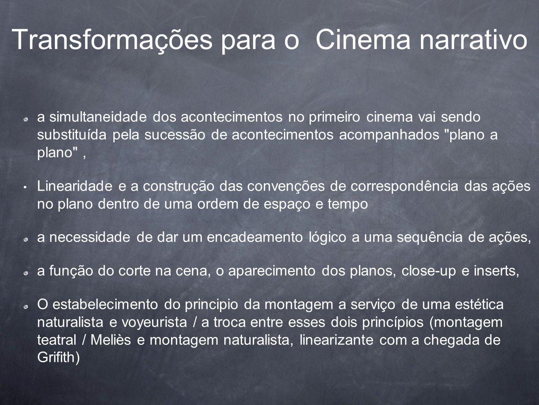 Transformações para o Cinema narrativo