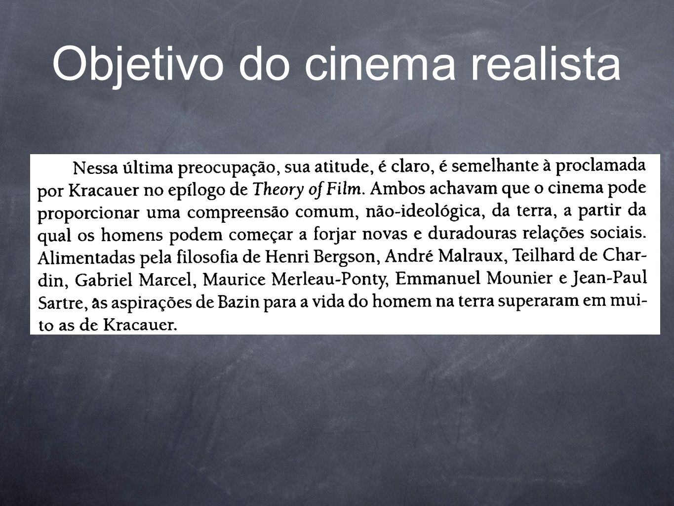 Objetivo do cinema realista