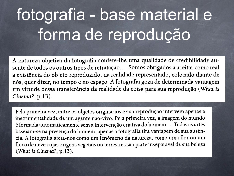 fotografia - base material e forma de reprodução