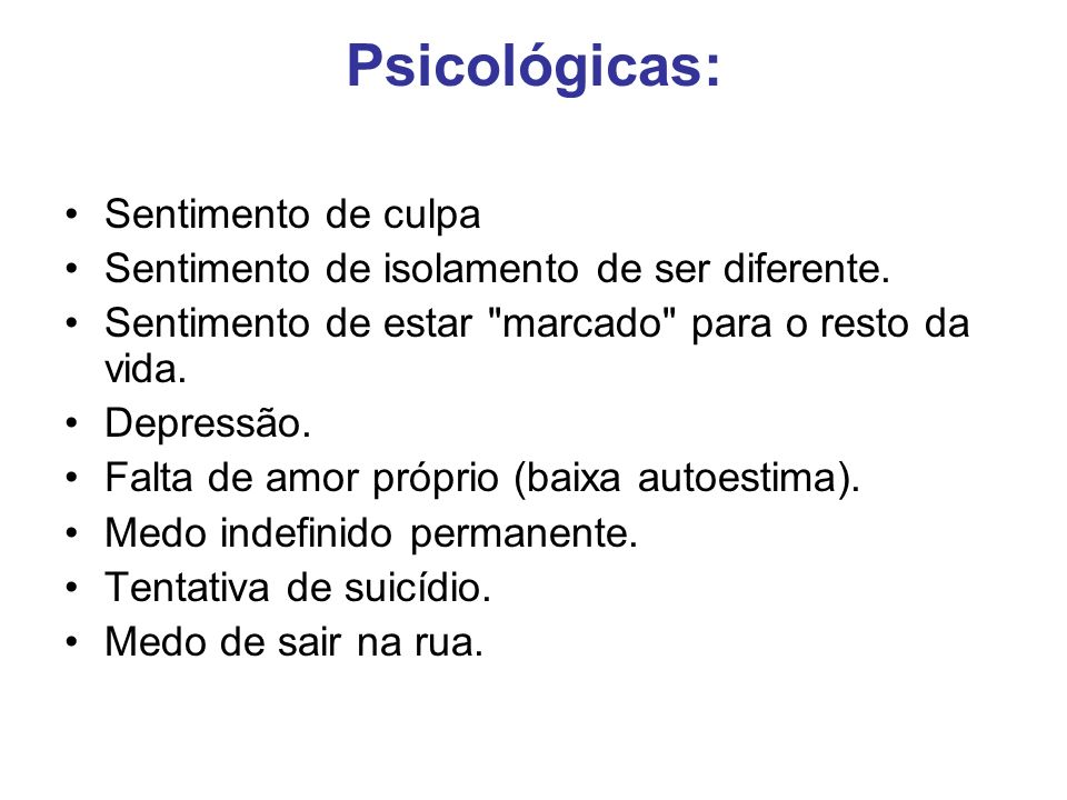 Psicológicas: Sentimento de culpa