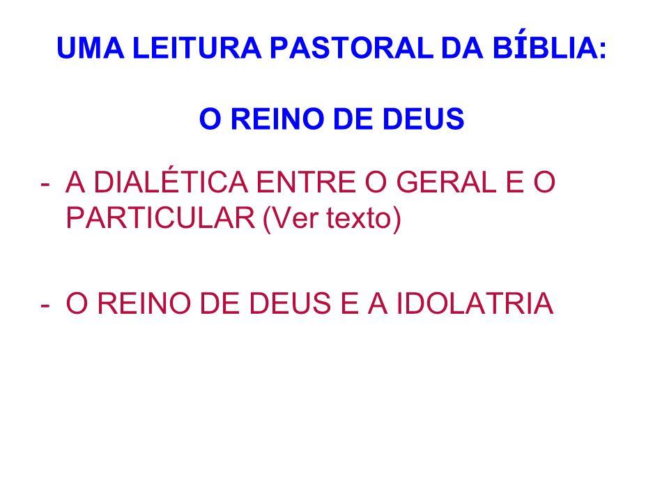 UMA LEITURA PASTORAL DA BÍBLIA: O REINO DE DEUS