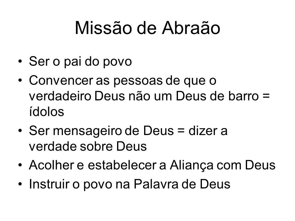 Missão de Abraão Ser o pai do povo