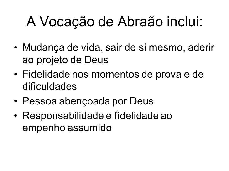 A Vocação de Abraão inclui: