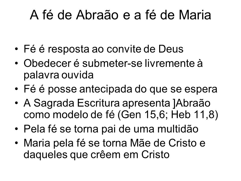 A fé de Abraão e a fé de Maria
