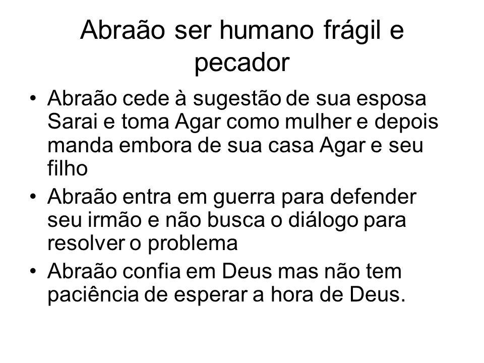 Abraão ser humano frágil e pecador