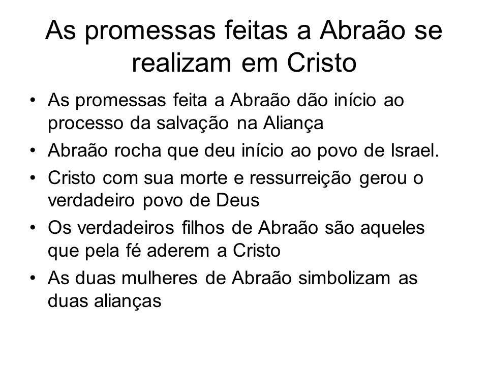 As promessas feitas a Abraão se realizam em Cristo