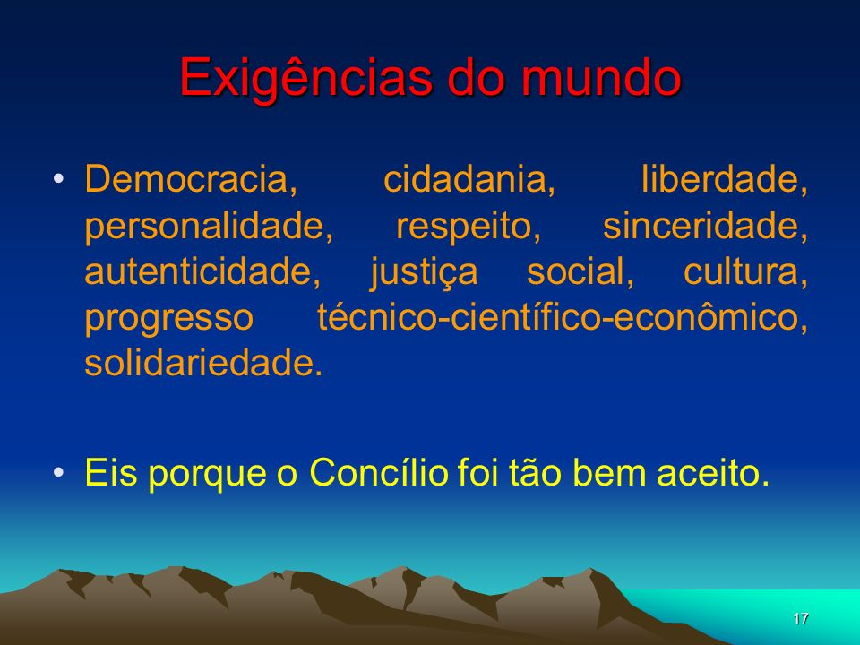 Exigências do mundo