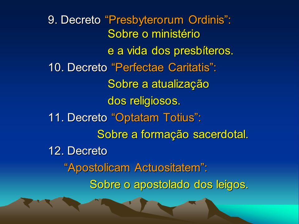 9. Decreto Presbyterorum Ordinis : Sobre o ministério