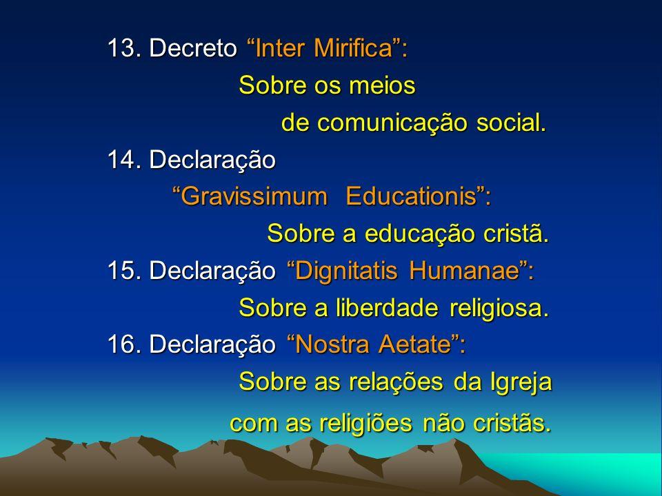 13. Decreto Inter Mirifica :