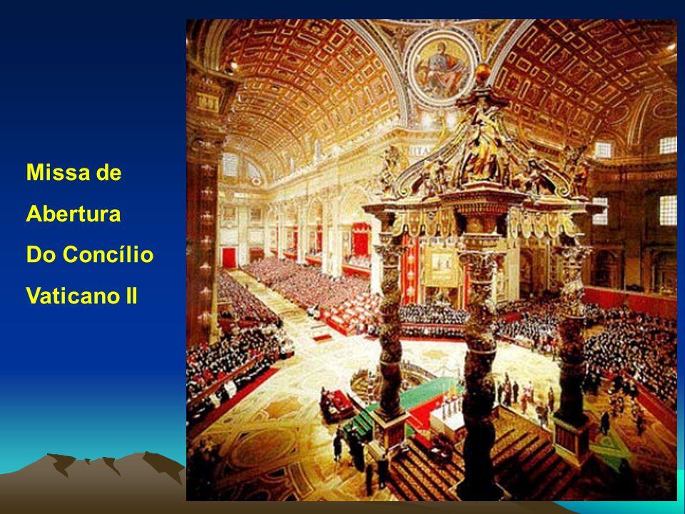 Missa de Abertura Do Concílio Vaticano II