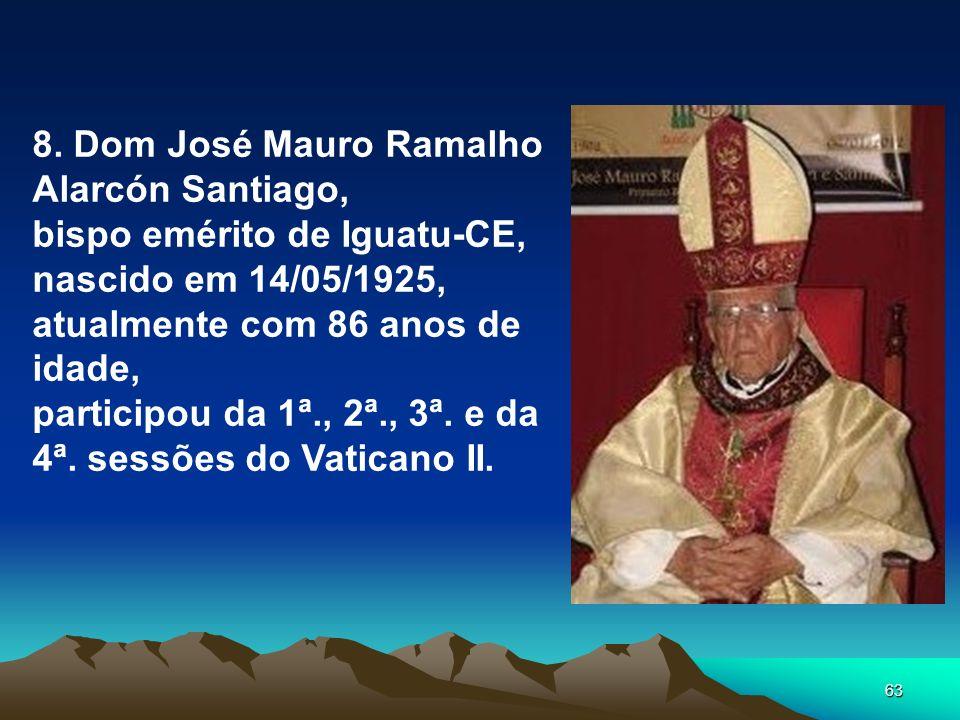 8. Dom José Mauro Ramalho Alarcón Santiago,