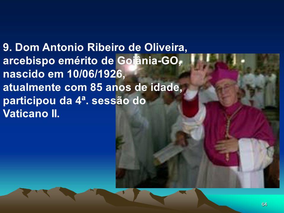 9. Dom Antonio Ribeiro de Oliveira,