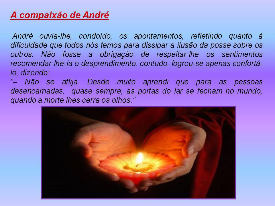 A compaixão de André