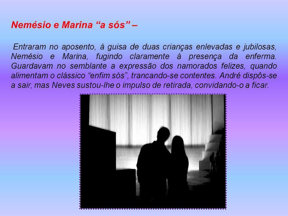 Nemésio e Marina a sós –