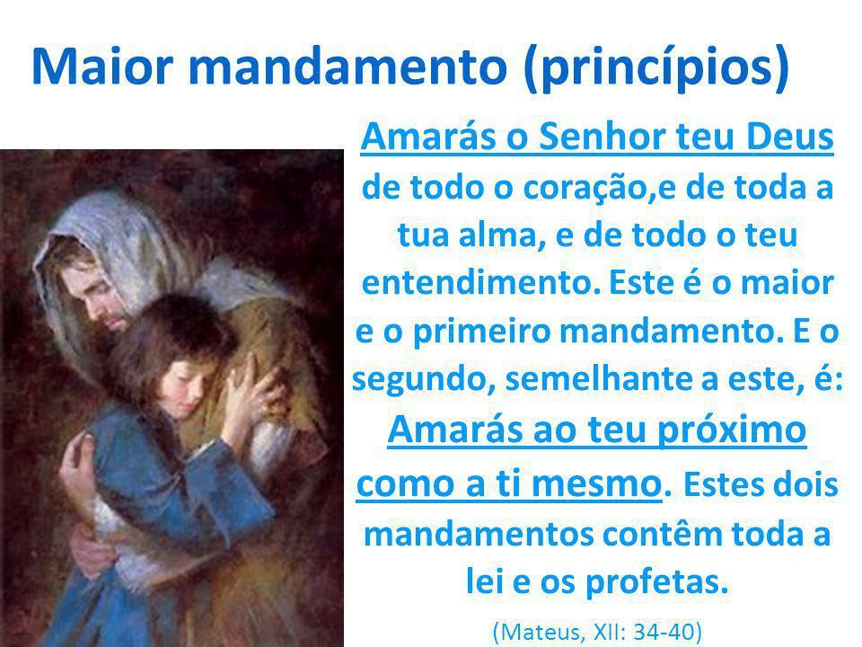 Maior mandamento (princípios)