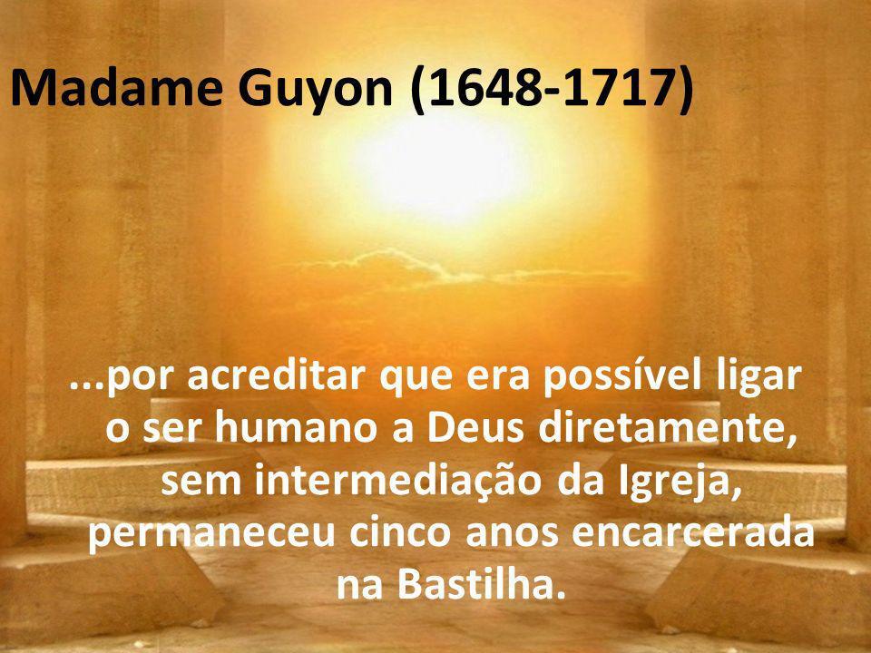Madame Guyon (1648-1717)
