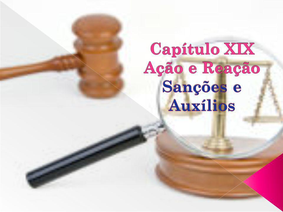 Capítulo XIX Ação e Reação Sanções e Auxílios