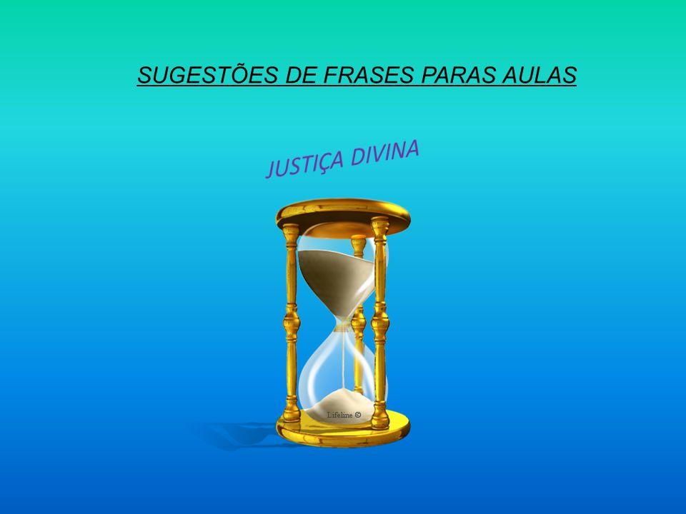 SUGESTÕES DE FRASES PARAS AULAS