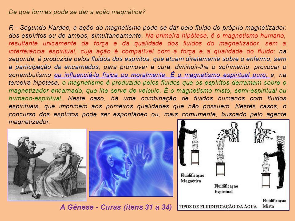 A Gênese - Curas (itens 31 a 34)