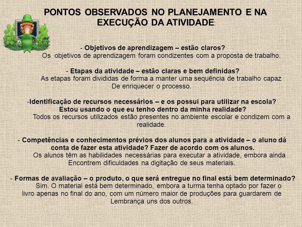PONTOS OBSERVADOS NO PLANEJAMENTO E NA