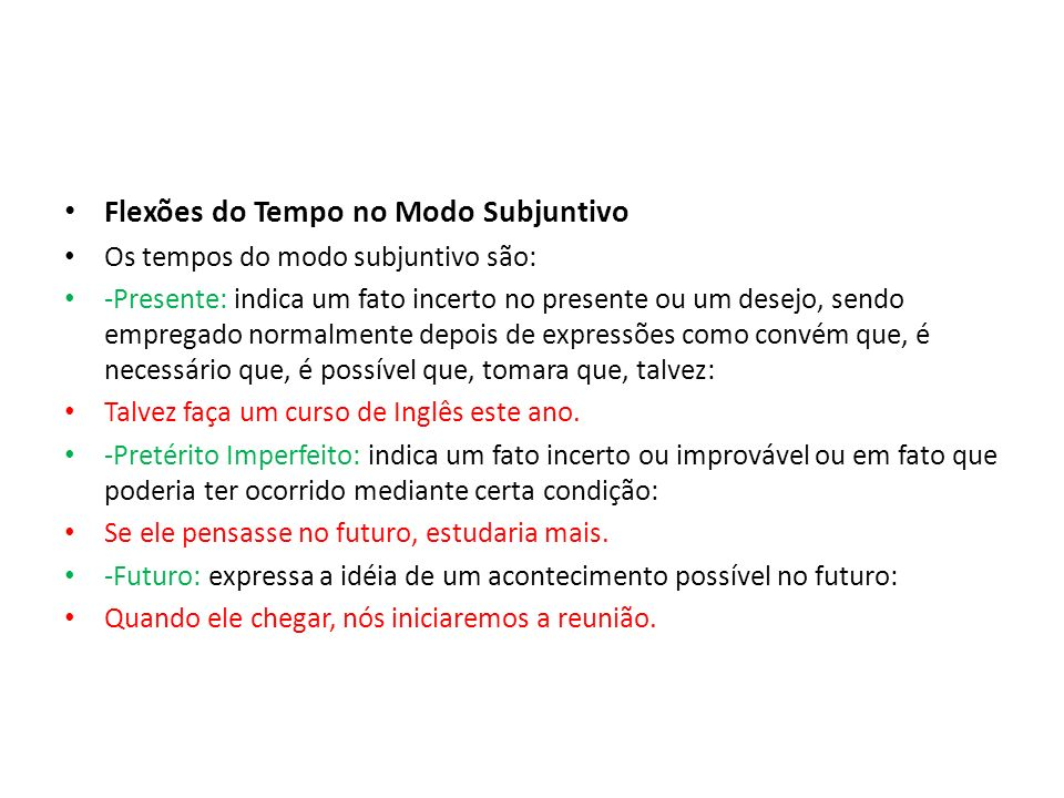 Flexões do Tempo no Modo Subjuntivo